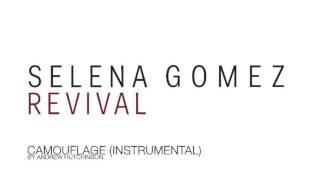 Camouflage - selena gomez (instrumental ...