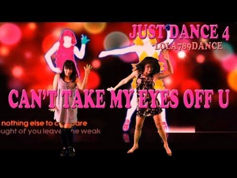 Just Dance 4-Can't Take My eyes Off UUUUUUUUUUUUUU