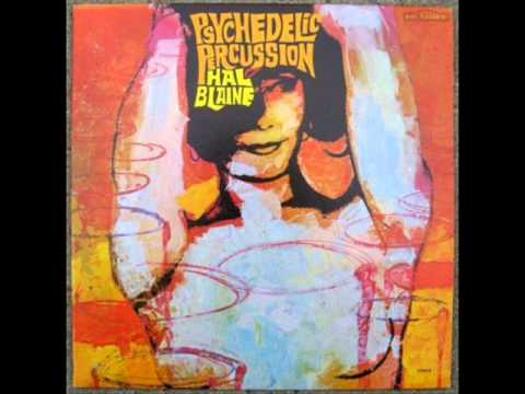Hal Blaine (Usa, 1967) - Psychedelic Percussion
