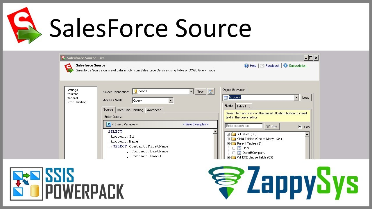 SSIS Salesforce Source - Read / Extract data using Table or SOQL Query mode  and load to SQL Server