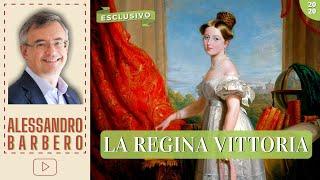 La Regina Vittoria - Alessandro Barbero [Esclusivo] (2020)