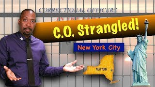 New York Correction Officer Strangled by Inmate