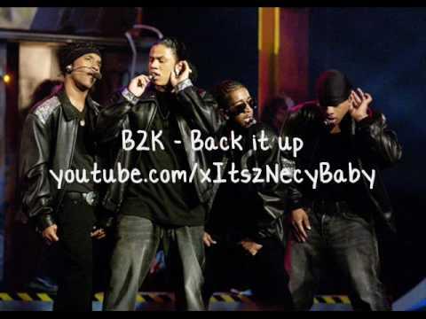 B2k - Back it up