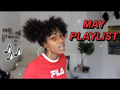 FAVORITE SONGS ATM! [MAY 2018]