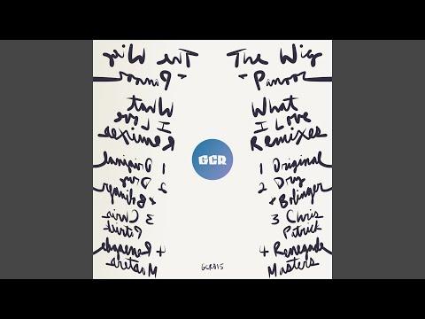 What I Love (Dry & Bolinger Remix)