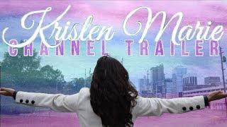 Kristen Marie Channel Trailer