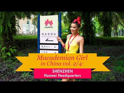 Macademian Girl in China vol. 2/4: SHENZHEN - HUAWEI HEADQUARTERS