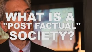 James Traub on a post factual society