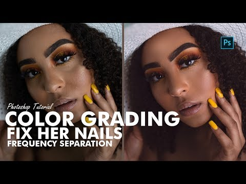 Photoshop Tutorial - Color Grading, Fix Her Nails and Frequency Separation thumbnail