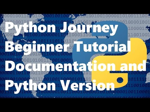 Python 3 Beginner Tutorial/Journey 4 How to use Python Documentation and Your Python Version