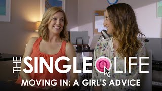Dating Tips: Taryn's Advice on Moving in with Your Boyfriend – The Single Life