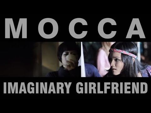 Mocca - Imaginary Girlfriend