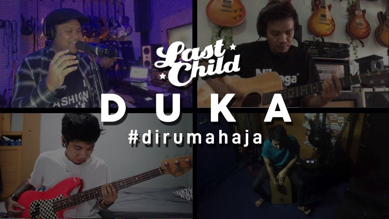 Last Child #DiRumahAja - Duka
