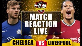 Kai Havertz \u0026 Timo Werner FLOP   Chelsea 0-2 Liverpool LIVE Match Reaction