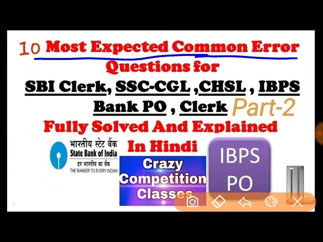 Expected COMMON ERROR QUESTIONS FOR SSC CGL SSC GD SSC CHSL SSC STENO IBPS CLERK P.O. SBI CLERK P.O.