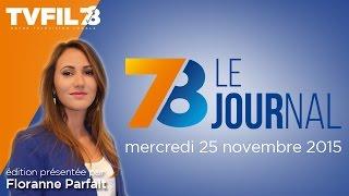 7/8 Le journal – Edition du mercredi 25 novembre 2015