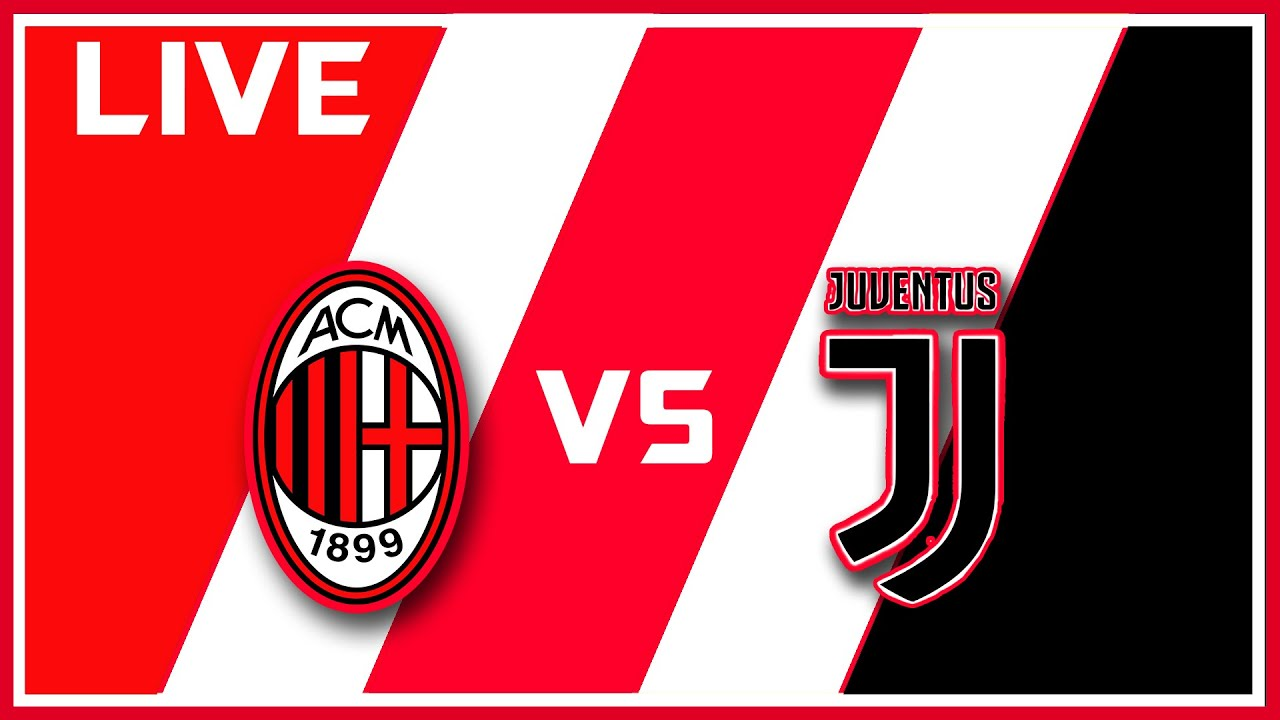 AC Milan vs. Juventus: Live stream, start time, TV channel, how to ...