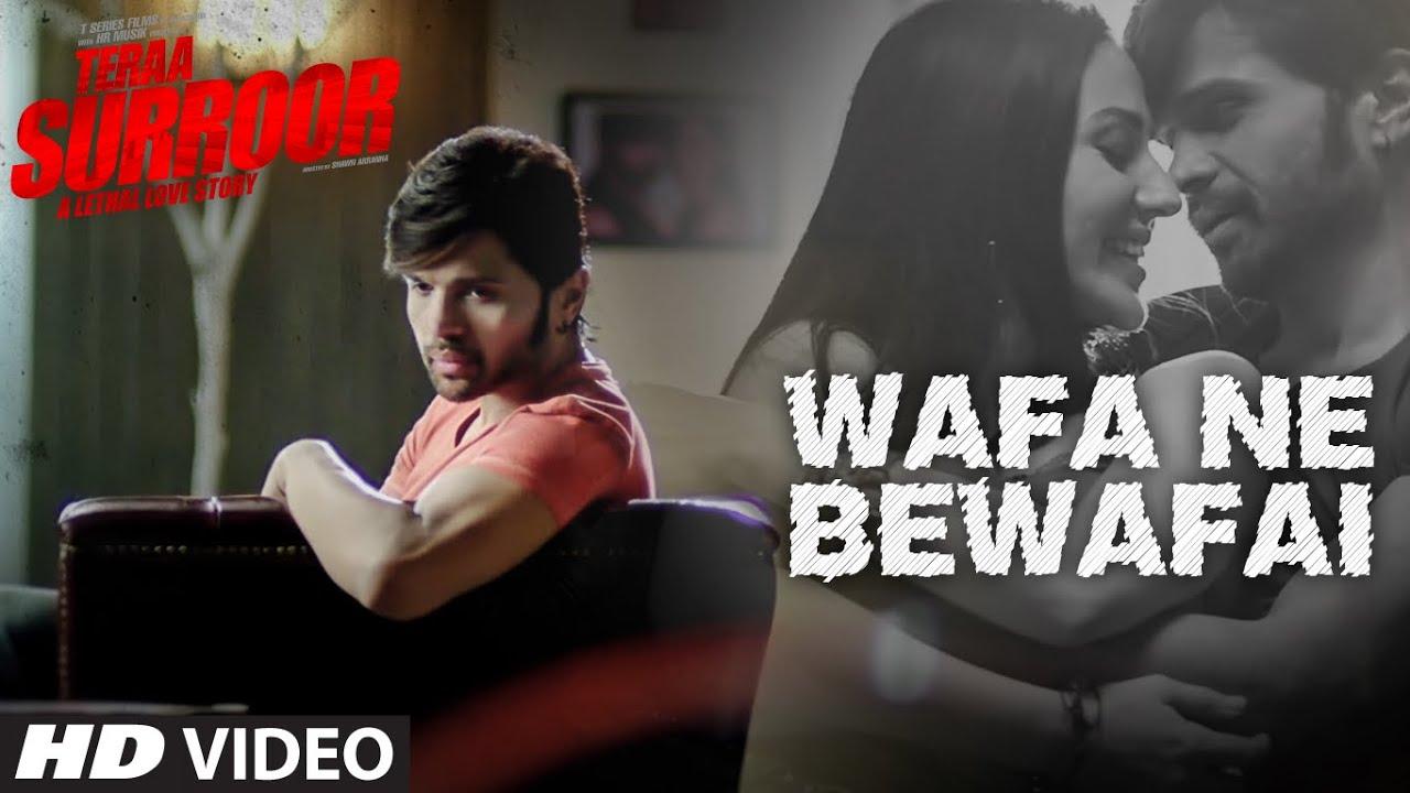 Wafa Ne Bewafai Video Song Teraa Surroor Himesh