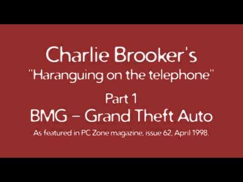 Charlie Brooker's Haranguing On The Telephone, Part 1 - BMG