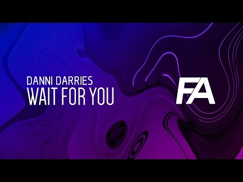 Danni Darries - Wait For You