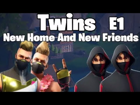 (A Fortnite Roleplay) Twins // New Home And New Friends // Episode 1