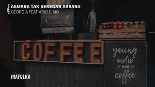 Baixar Georgia ft. Ario Bimo - Asmara Tak Sekedar Aksara | @inafolka