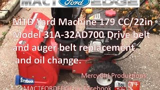 MTD Yard Machine Model 31A 32AD700 179 CC 22 inch Snow blower Drive belt and Auger belt replacement