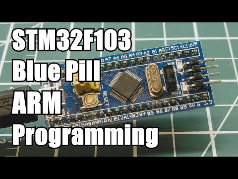 Blue Pill STM32F103 Arm Programming