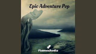 Epic Adventure Pop