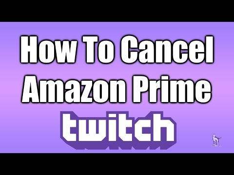 How To Cancel Twitch/Amazon Prime Membership