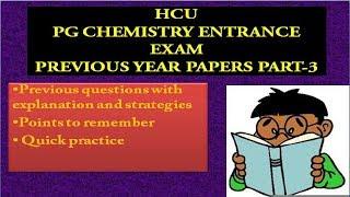 HCU MSC CHEMISTRY ENTRANCE PREVIOUS YEAR QUESTIONS DISCUSSION PART-2