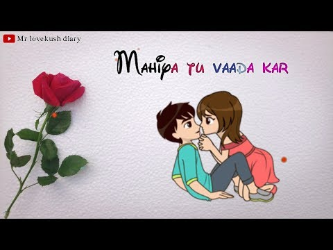 Mahiya Tu Vaada Kar || Female Version Heart Touching Sad Whatsapp Status Video