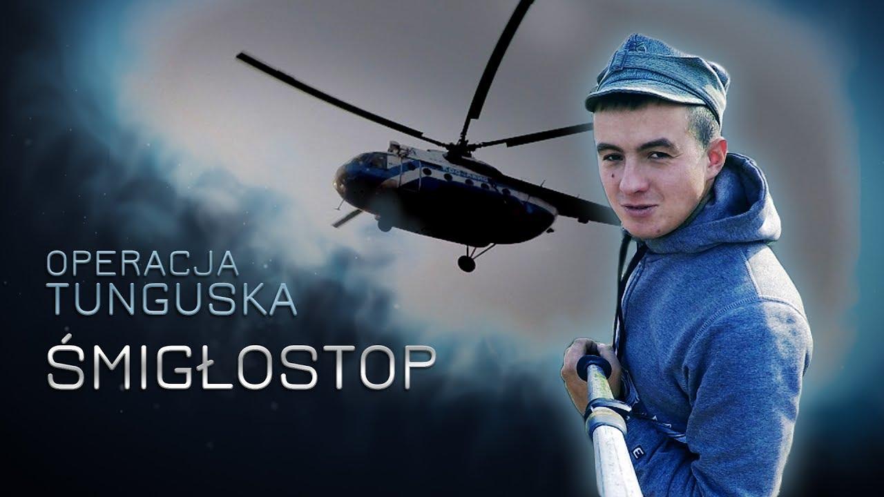 Operacja Tunguska – Śmigłostop  (odc.12)