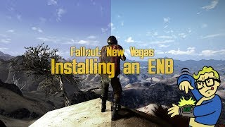 How to Install an ENB for Fallout New Vegas - 2018 ENB Installation Guide
