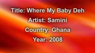 Samini- Where My Baby Deh