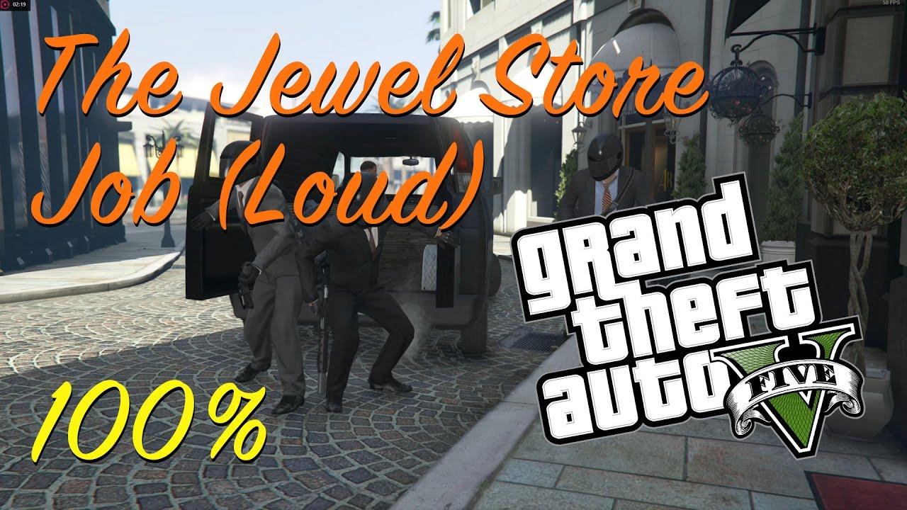 grand theft auto 5 jewel store job