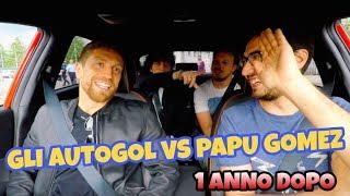 GLI AUTOGOL vs IL PAPU - Un anno dopo