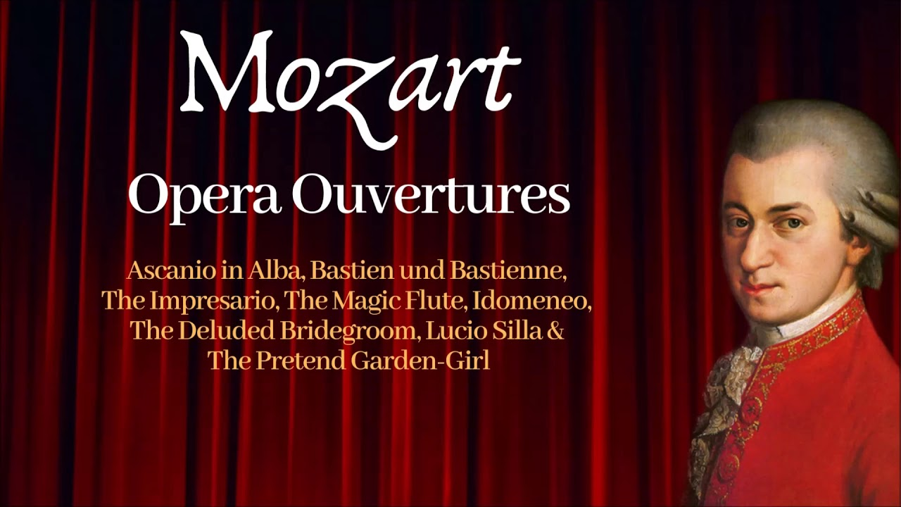 Mozart - Opera Ouvertures - YouTube