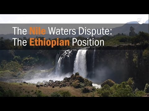 The Nile Waters Dispute: The Ethiopian Position