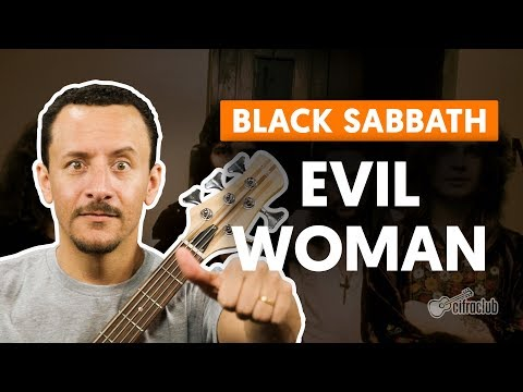 EVIL WOMAN - Black Sabbath (aula de baixo)