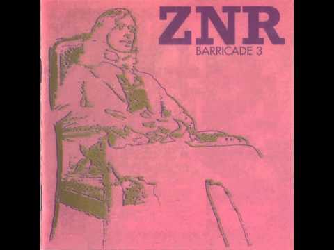 ZNR - La pointe de tes seins est comme un p tale de pavot (Barricade 3)
