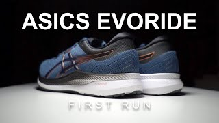 Asics Evoride - First Run