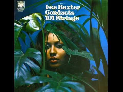 Les Baxter - 101 Strings - A Taste Of Soul