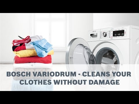Bosch VarioDrum - Cleans Your Clothes Without Damage