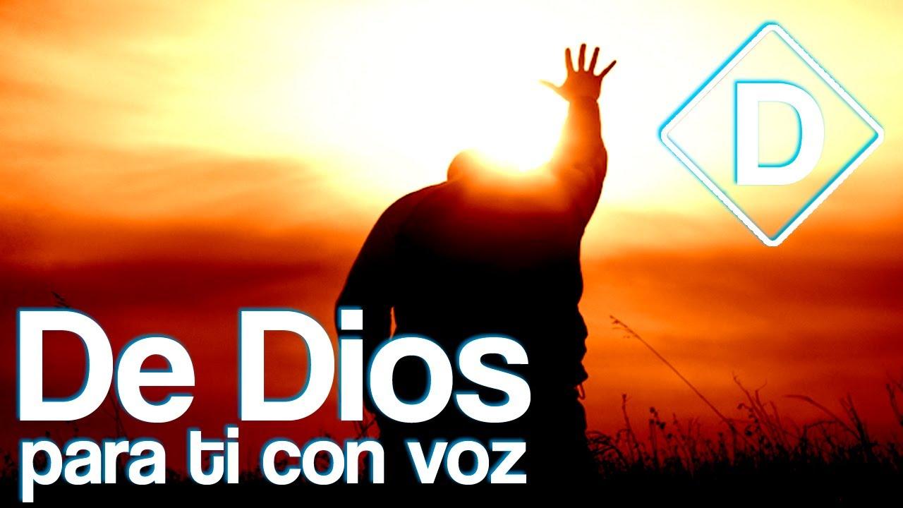PALABRAS DE DIOS PARA TI CON VOZ MENSAJE ORIGINAL DIOS TE AMA