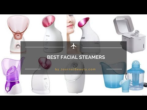 Best Facial Steamers 2017 - How to Use a Face Steamer