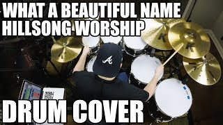 What A Beautiful Name - Hillsong Worship Drum Cover HD