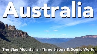 Australia - The Blue Mountains - Three Sisters & Scenic World