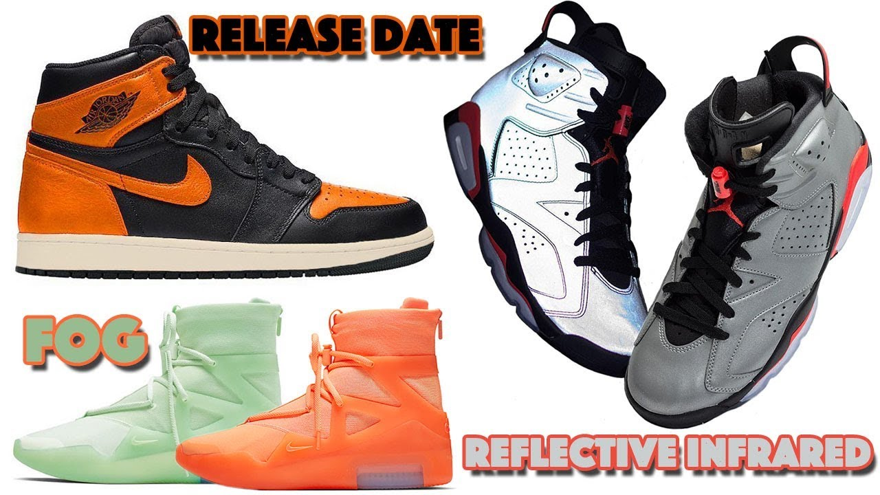 new product 4fe46 f74bd AIR JORDAN 1 SBB 3.0, JORDAN 6 REFLECTIVE INFRARED, FOG 1 ORAGE PULSE +  FROSTED SPRUCE AND MORE