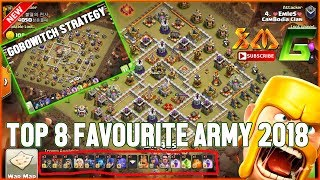 Clash of Clans⭐THE TOP FAVOURITE ARMY 2018 FOR WAR⭐3-STAR EVERYTHING MAX BASE TH11⭐Try it !
